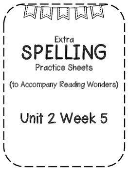 Reading Wonders Extra Spelling Practice 4th Grade Unit 2 Week 5
