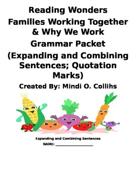 Reading Wonders Families Working Together and Why We Work Grammar Packet