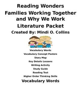Reading Wonders Families Working Together and Why We Work Literature Packet