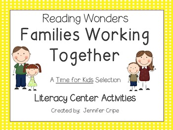 Reading Wonders ~ Families Working Together story activiti