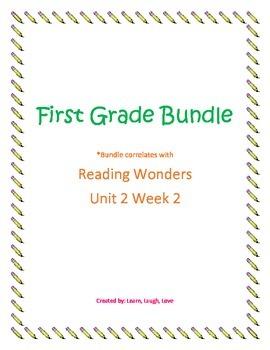 Reading Wonders First Grade Bundle Unit 2 Week 2