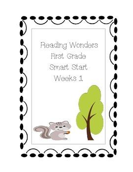 Smart Start, Reading Wonders First Grade Week 1