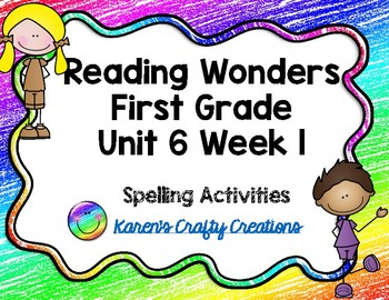 Reading Wonders First Grade Spelling Bundle Word Work Center Activities