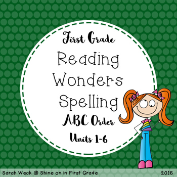 Reading Wonders First Grade Spelling Packet, ABC Order