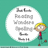 Reading Wonders First Grade Spelling Packet, Units 1-6 Bundle