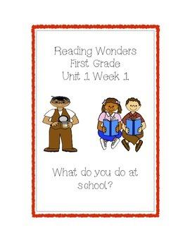 Reading Wonders First Grade, Unit 1 Week 1 Practice