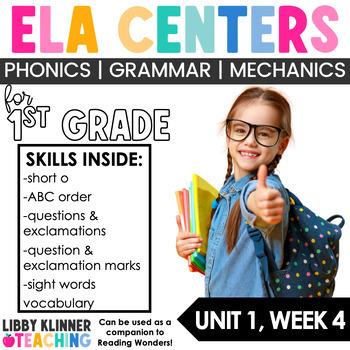 Reading Wonders First Grade Unit 1, Week 4