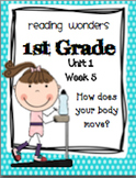 Reading Wonders First Grade- Unit 1 Week 5