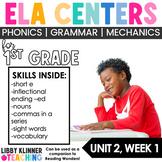 ELA Centers First Grade | Unit 2, Week 1