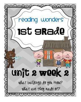 Reading Wonders First Grade- Unit 2 Week 2