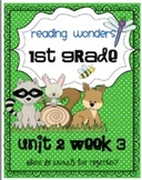 Reading Wonders First Grade- Unit 2 Week 3