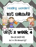 Reading Wonders First Grade- Unit 2 Week 4