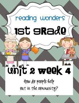 Reading Wonders First Grade- Unit 2 Week 4
