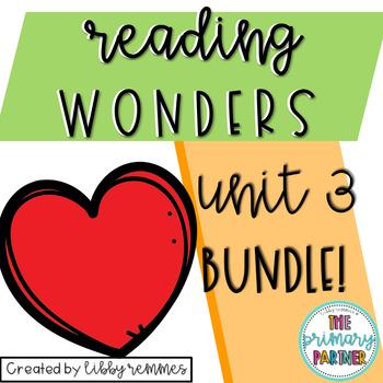 Reading Wonders First Grade Unit 3 BUNDLE