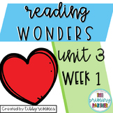 Reading Wonders First Grade Unit 3, Week 1