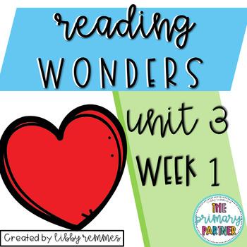 Reading Wonders First Grade Unit 3, Week 1