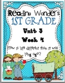 Reading Wonders First Grade- Unit 3 Week 4