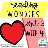 Reading Wonders First Grade Unit 3, Week 4