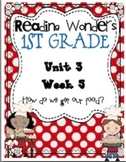 Reading Wonders First Grade- Unit 3 Week 5