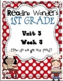Reading Wonders First Grade- Unit 3 Week 5
