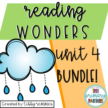 Reading Wonders First Grade Unit 4 BUNDLE
