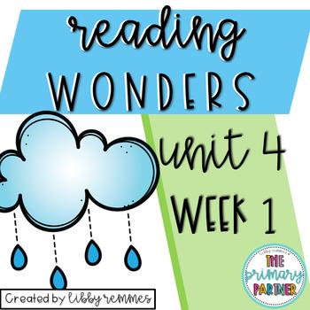 Reading Wonders First Grade Unit 4, Week 1