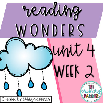 Reading Wonders First Grade Unit 4, Week 2
