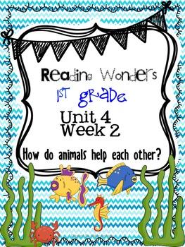 Reading Wonders First Grade- Unit 4 Week 2