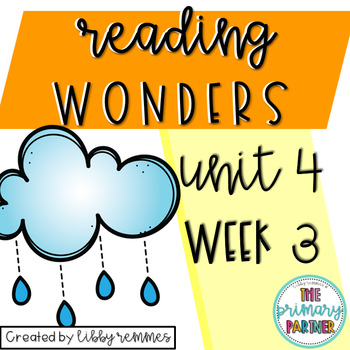 Reading Wonders First Grade Unit 4, Week 3