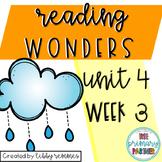 Reading Wonders First Grade Unit 4, Week 3
