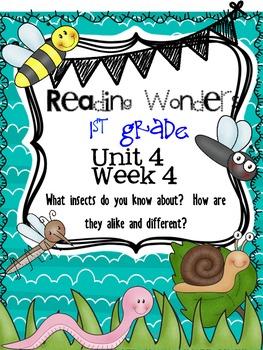 Reading Wonders First Grade- Unit 4 Week 4