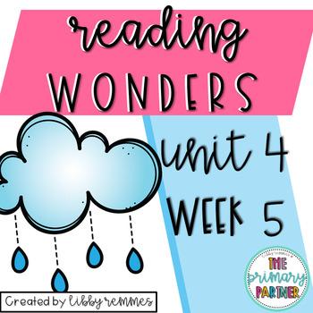 Reading Wonders First Grade Unit 4, Week 5