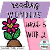 Reading Wonders First Grade Unit 5, Week 2