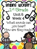 Reading Wonders First Grade- Unit 5 Week 4