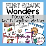First Grade Wonders Unit 6 Focus Wall