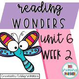 Reading Wonders First Grade Unit 6, Week 2