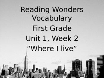 Reading Wonders First Grade Vocabulary - Unit 1, Week 2