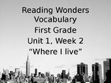 Reading Wonders First Grade Vocabulary - Unit 1, Week 2