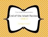 Reading Wonders First Grade Week End Reviews Unit 3