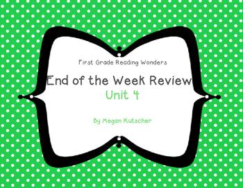 Reading Wonders First Grade Week End Reviews Unit 4