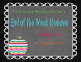 Reading Wonders First Grade Week End Reviews Units 1-6