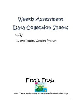 Reading Wonders First Grade Weekly Assessment Sheets
