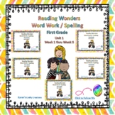 Reading Wonders First Grade Word Work / Spelling Unit 1 BUNDLE Center Activities
