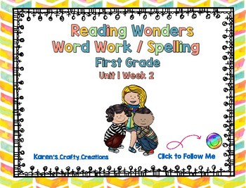 Reading Wonders First Grade Word Work / Spelling Unit 1 Week 2 Center Activities