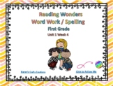 Reading Wonders First Grade Word Work / Spelling Unit 1 Week 4 Center Activities