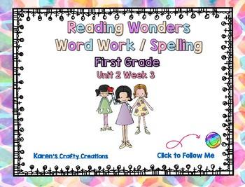 Reading Wonders First Grade Word Work / Spelling Unit 2 Week 3 Center Activities