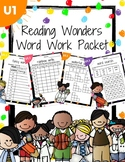 Reading Wonders First grade Unit 1 Week 1 Word Work Packet