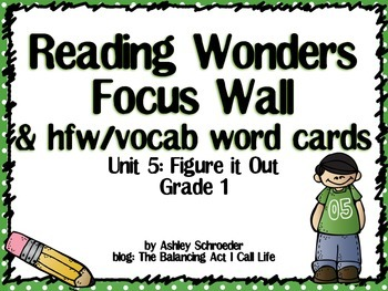Reading Wonders Focus Wall and word cards Grade 1 Unit 5