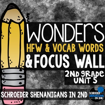 Reading Wonders Focus Wall and word cards Grade 2 Unit 5: Common Core Aligned!