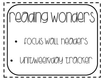 Reading Wonders Focus Wall Headers Black and White Tracker